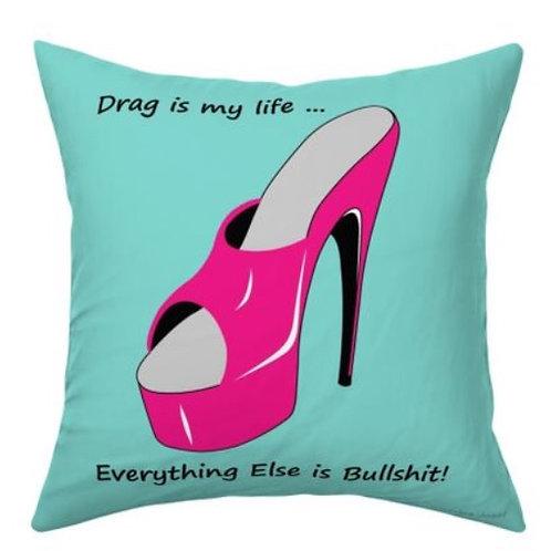 Drag Life Throw Pillow