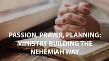 Passion, Prayer, Planning