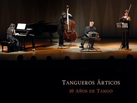 """""""Tangueros Árticos - 10 Años de Tango"""" CD coming out soon!"""