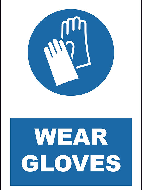 Wear Gloves Sign / Self Adhesive Print
