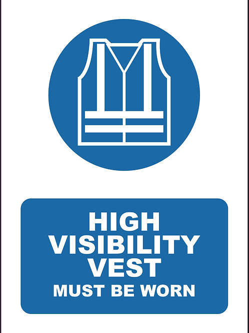 High Visiblility Vest Must Be Worn Sign / Self Adhesive Print