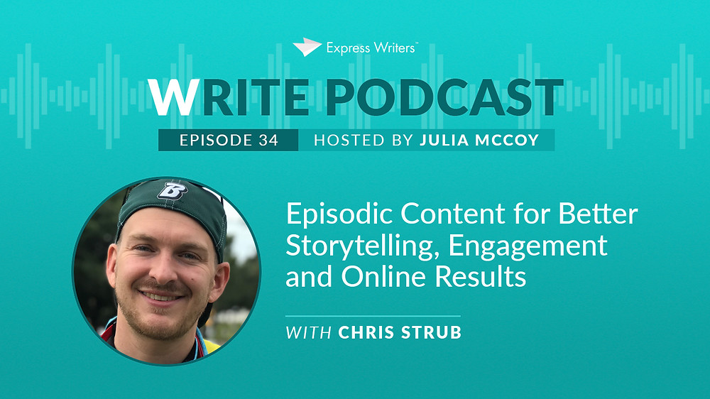 The Write Podcast with guest Chris Strub, Ep. 34