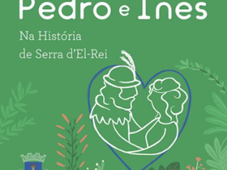 AMOR PROIBIDO DE D. PEDRO I E INÊS DE CASTRO RENOVADO EM LIVRO