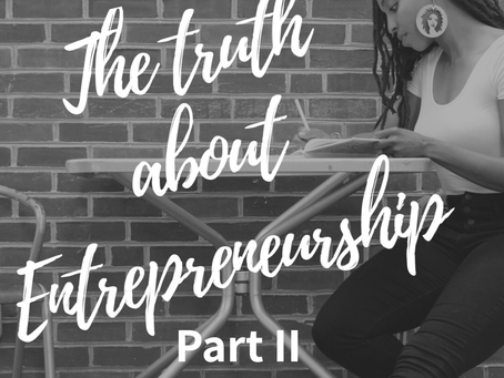 The Truth About Entrepreneurship Part II: Finances