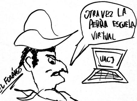 Rincón del foráneo ¡Otra vez la escuela virtual!  La educación en tiempos del COVID #ForáneoEnCasa