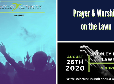 Wesley Network Prayer & Worship on the Lawn