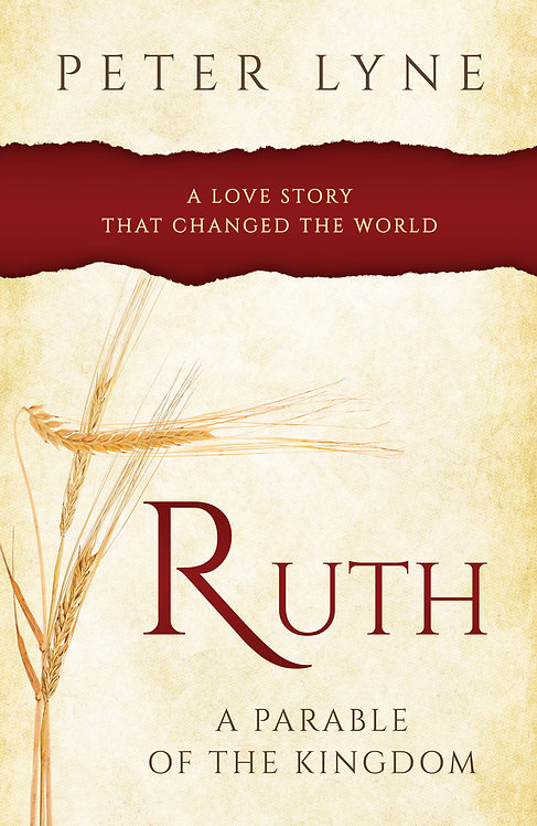 Ruth, a Parable of the Kingdom
