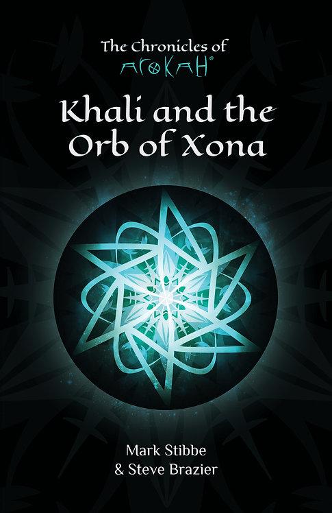 Khali and the Orb of Xona