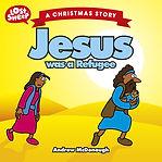 LSP_32_UK_Jesus_was_a_refugee_9781912863