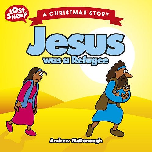 Lost Sheep - Jesus was a Refugee
