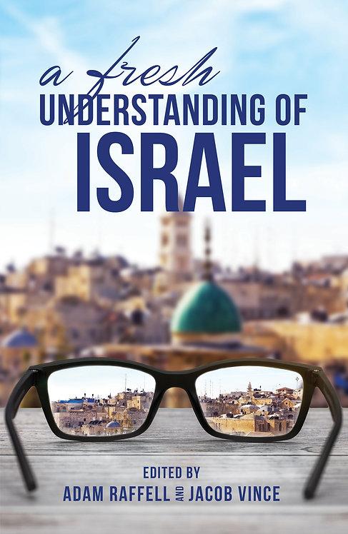 A Fresh Understanding of Israel