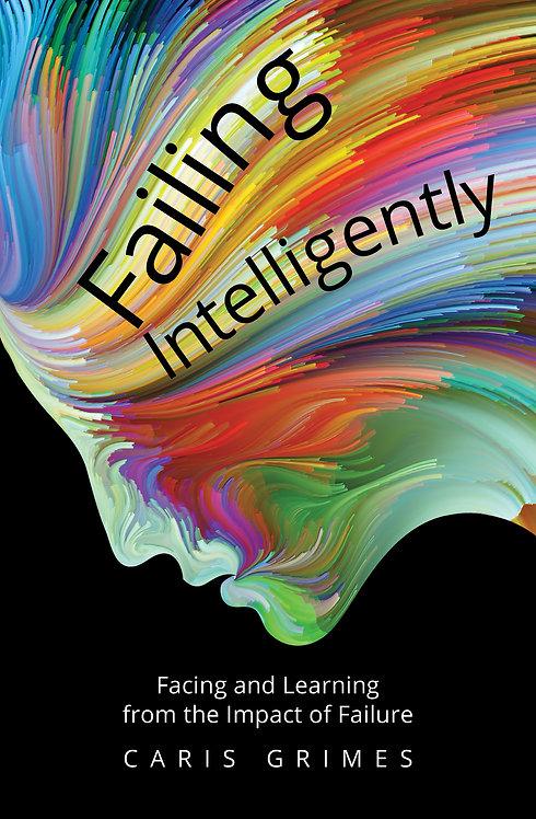 Failing Intelligently