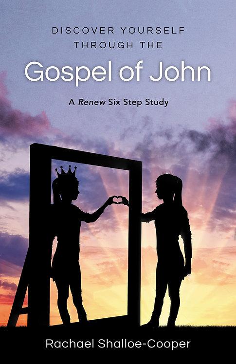 Discover Yourself Through the Gospel of John