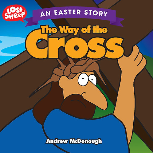 Lost Sheep - The Way of the Cross