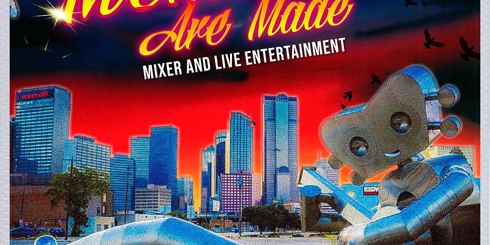 Where Are Memories Are Made: Mixer and Live Entertainment