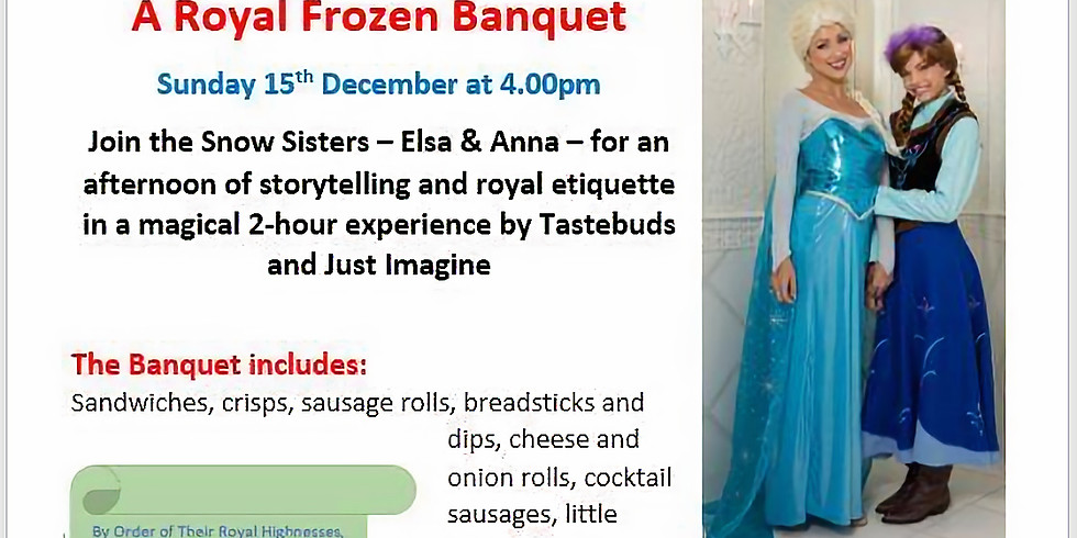 A Frozen Royal Banquet