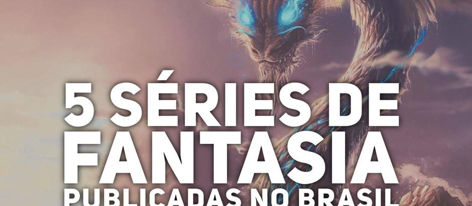 #EspalheFantasia: As 5 Melhores Séries de Fantasia de Autores Internacionais