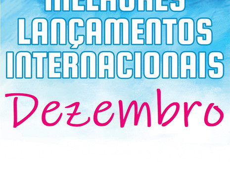 Melhores Lançamentos Internacionais de Dezembro de 2020