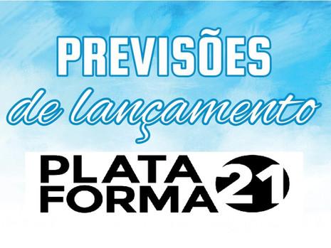 Previsões de Lançamentos para 2021: a Plataforma 21