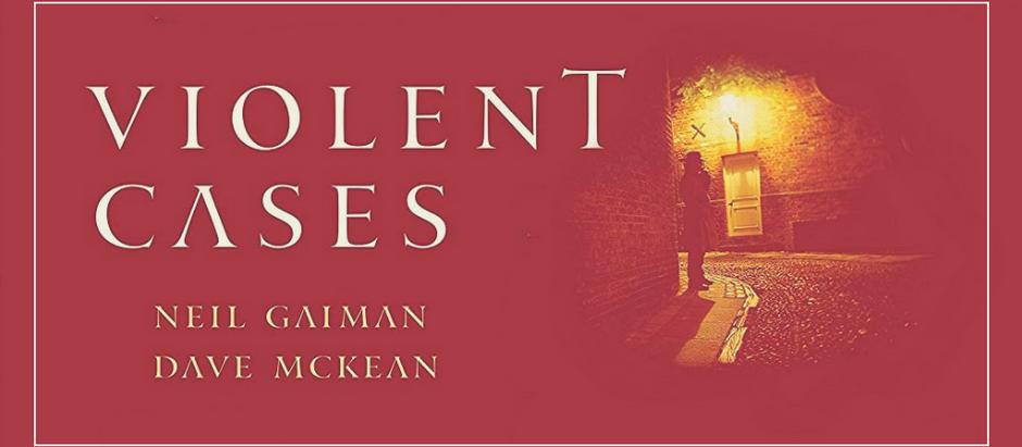 "Resenha: ""Violent Cases"" de Neil Gaiman e Dave McKean"