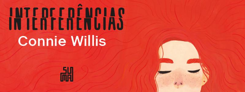 """Resenha: """"Interferências"""" de Connie Willis"""