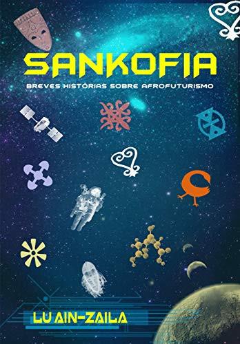 Capa de Sankofia