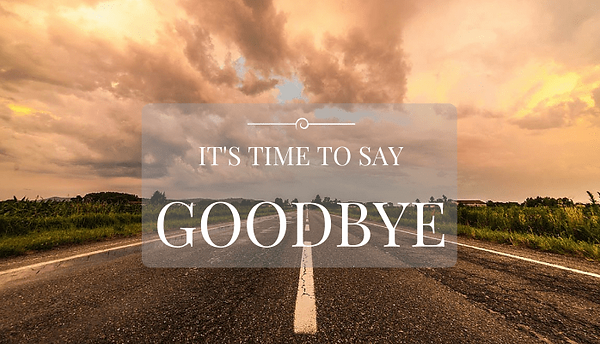 Its time to say Goodbye.png