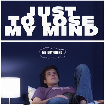 Just to Lose My Mind_Single.jpg