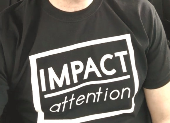 #ImpactOverAttention T-Shirt