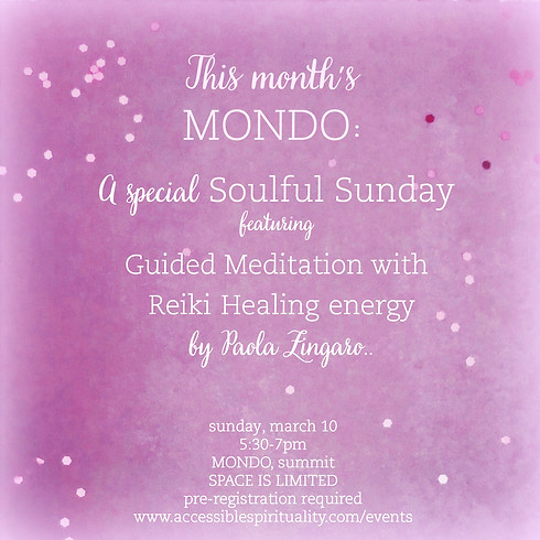 MONDO March; Guided Meditation with Reiki Healing