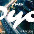 Ipeiqi - Echo Of Shanghai - DYC013