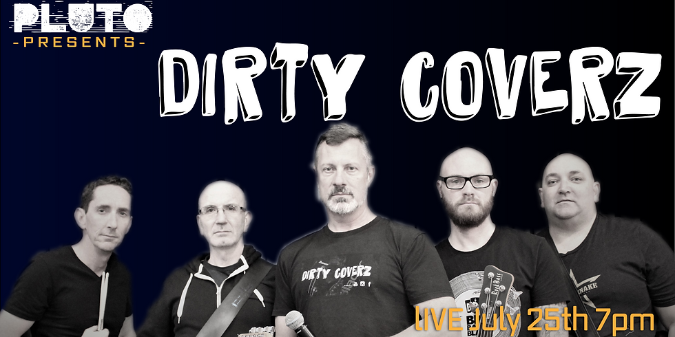 Dirty Coverz Live