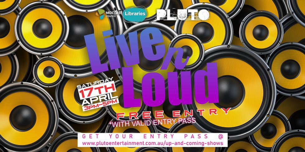 Live N Loud 2021