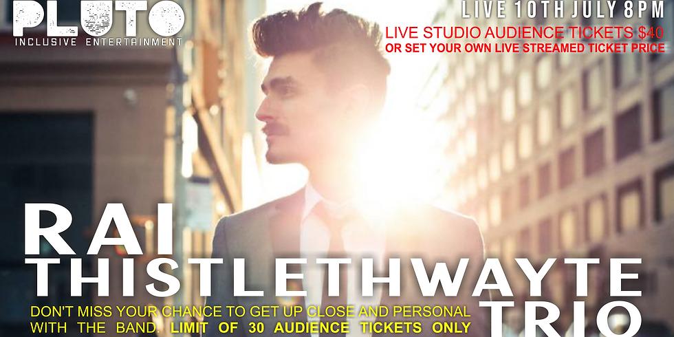 Rai Thistlethwayte Trio Live