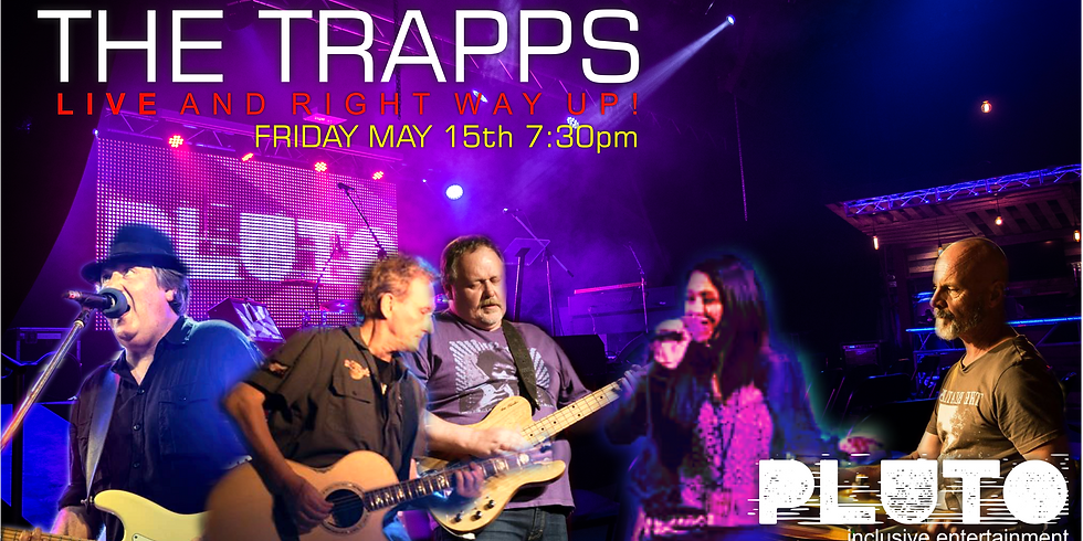 The Trapps Live and Right Way Up
