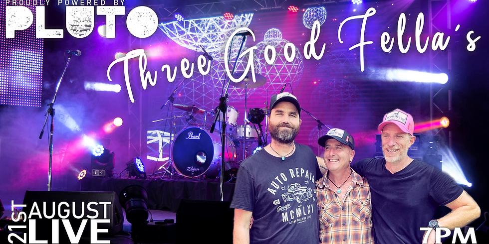 Three Good Fella's LIVE
