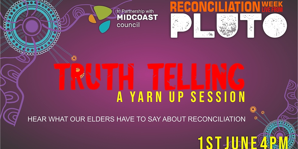 TRUTH TELLING a Yarn Up Session