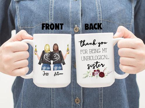 Custom Best Friend Thank You For Being My Unbiological Sister 15 oz Coffee Mug