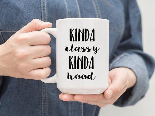 Kinda Classy Kinda Hood 15 oz Coffee Mug