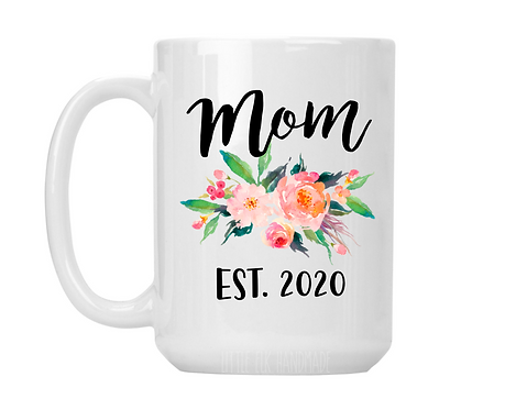 Personalized Mom Mug - Personalized Mom Gifts - New Mom est. 2019 Mom Establishe
