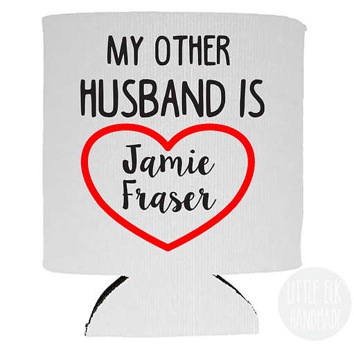 My Other Husband Is Jamie Fraser - White Beer Can Cooler 12 oz