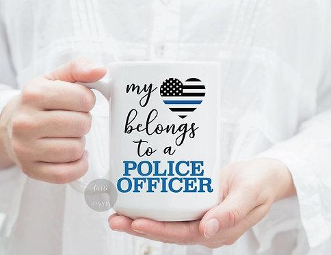 My Heart Belongs To A Police Officer Coffe Mug