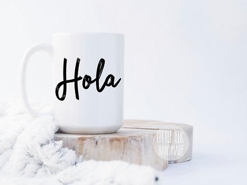 Hola 15 oz Coffee Mug