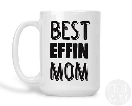 best effin mom mug