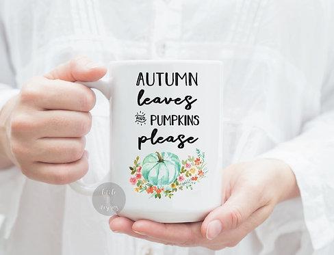 Autumn Leaves And Pumpkins Please 15 oz Coffee Mug