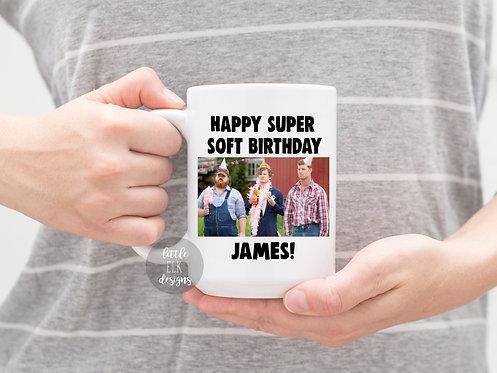 Letterkenny Happy Super Soft Birthday Custom Name 15 oz Coffee Mug