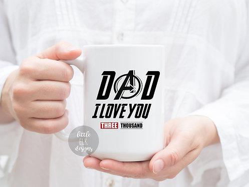Dad I Love You Three Thousand Father's Day 15 oz Coffee Mug