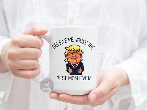 trump mom mug