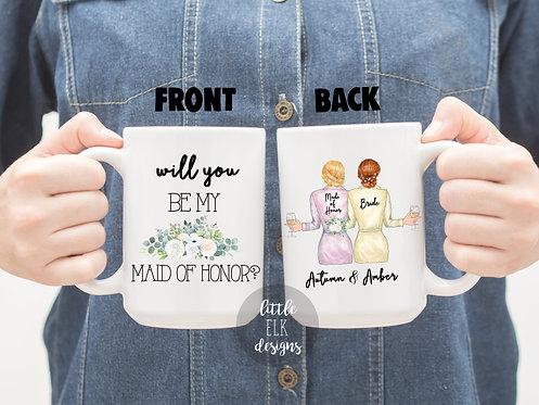 Will You Be My Maid Of Honor Custom Bridesmaid Proposal Gift 15 oz Coffee Mug
