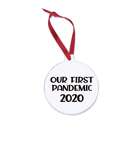 Our First Pandemic 2020 Christmas Ornament